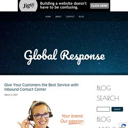 Give Your Customers the Best Service with Inbound Contact Center