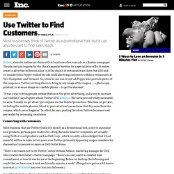 Use Twitter to Find Customers -- Twitter -- TweetDeck -- monitte