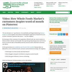 How Whole Foods Market's customers inspire word of mouth on Pinterest