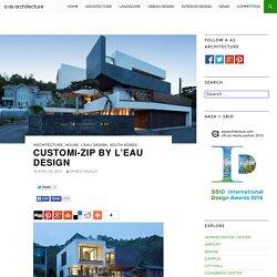 Customi-Zip by L'EAU design