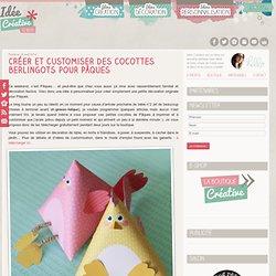 Cocottes berlingots pour Pâques