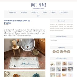 Customiser un tapis avec du tricotin : un DIY facile