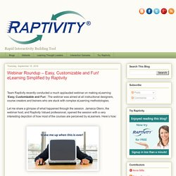 Webinar Roundup – Easy, Customizable and Fun! eLearning Simplified by Raptivity