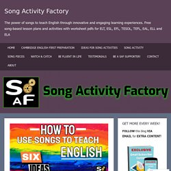 How To Use Songs To Teach English: Six Ideas For Customizable Lesson Plans Your Students Will Love! – Song Activity Factory
