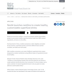 Nestlé launches nesQino to create healthy, customizable superfood drinks
