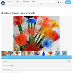 □drooloop flowers - customizable – YouMagine.com