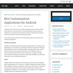 Best Customization Applications for Android – To UK