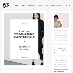 4 Customizations Everyone with a Woocommerce Site Should Be Using – 83 Oranges ™
