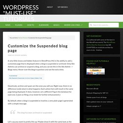 "Customize the Suspended blog page – WordPress ""Must-Use"" Tutorials"