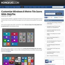 Customize Windows 8 Metro Tile Icons With OblyTile