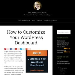 » How to Customize Your WordPress Dashboard - Erica Says