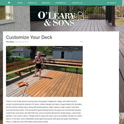 Customize Your Deck – Oleary and Sons