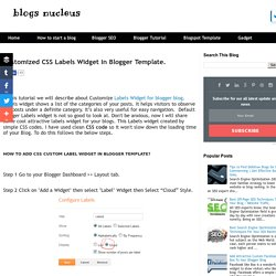 Customized CSS Labels Widget In Blogger Template.