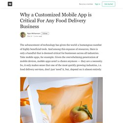 Why a Customized Mobile App is Critical For Any Food Delivery Business