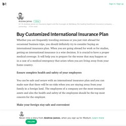 Buy Customized International Insurance Plan