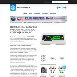 HORI RAP4 Kai Customized by LAYERS FGC [ARCADE EDITION] PS3/PS4/PC – Arcade Shock