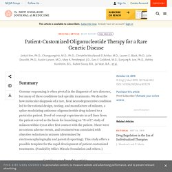 Patient-Customized Oligonucleotide Therapy for a Rare Genetic Disease