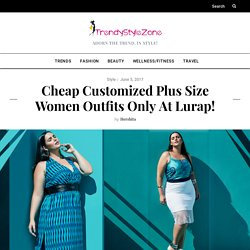 Cheap Customized Plus Size Women Outfits Only At Lurap!