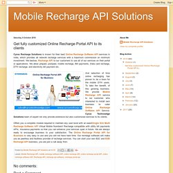 Get fully customized Online Recharge Portal API to its clients