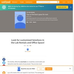 Look for customized Solutions in the Lab Rentals and Office Space!