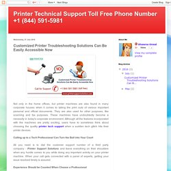 Customized Printer Troubleshooting Solutions Can Be Easily Accessible Now