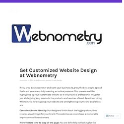 Get Customized Website Design at Webnometry