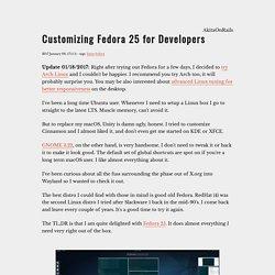 Customizing Fedora 25 for Developers