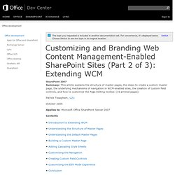 Customizing and Branding Web Content Management-Enabled SharePoi