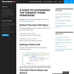 A Guide To Customizing The Thematic Theme Framework