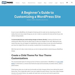 A Beginner's Guide to Customizing a WordPress Site