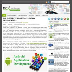 THE CUTEST EVER NAMED APPLICATION DEVELOPMENT…! ~ Mobile Apps