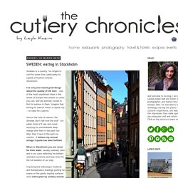 The Cutlery Chronicles: SWEDEN: eating in Stockholm