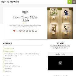 Paper-Cutout Night-Lights - Martha Stewart Crafts