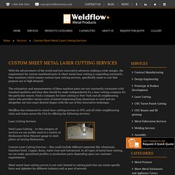 Custom Laser Cutting Services in USA - Weldflow Metal Products