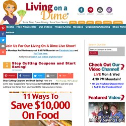 Stop Cutting Coupons and Start Saving! - Living on a Dime
