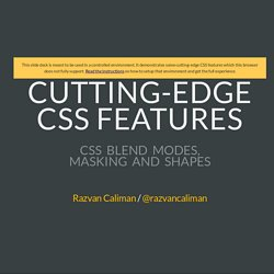 Cutting-edge CSS features for Graphics - CSS Blend Modes, CSS Masking and CSS Shapes