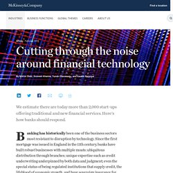 Cutting through the noise around financial technology
