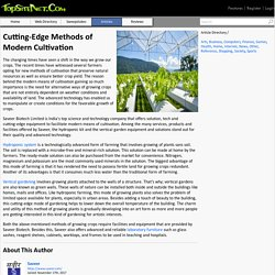 Cutting-Edge Methods of Modern Cultivation