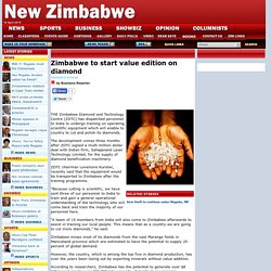 Zim starts cutting and polishing diamonds