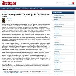 Laser Cutting Newest Technology To Cut Fabricate Sheet