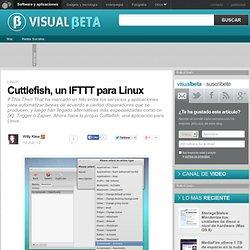 Cuttlefish, un IFTTT para Linux