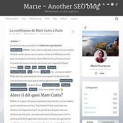Matt Cutts nous livre les secrets de Google.. ou pas