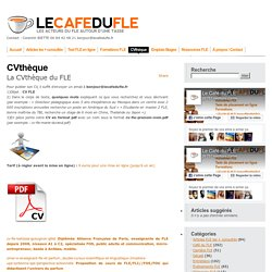 CV FLE - La CVthèque du FLE