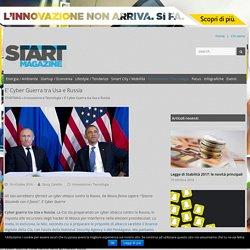 E' Cyber Guerra tra Usa e Russia - startmag