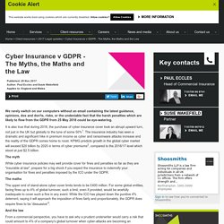 Cyber Insurance v GDPR - The Myths, the Maths and the Law