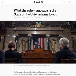 What the cyber language in the State of the Union means to you