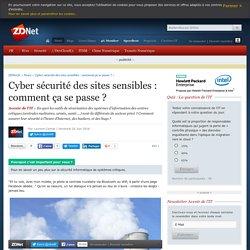 Cyber sécurité des sites sensibles : comment ça se passe ? - ZDNet