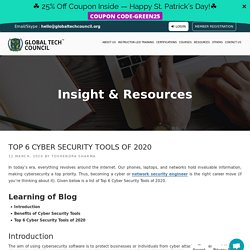 Top 6 Cyber Security Tools of 2020
