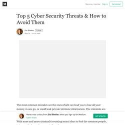 Top 5 Cyber Security Threats & How to Avoid Them – Jitu Bhaskar