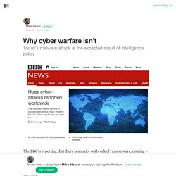 Why cyber warfare isn't – Mike Hearn – Medium